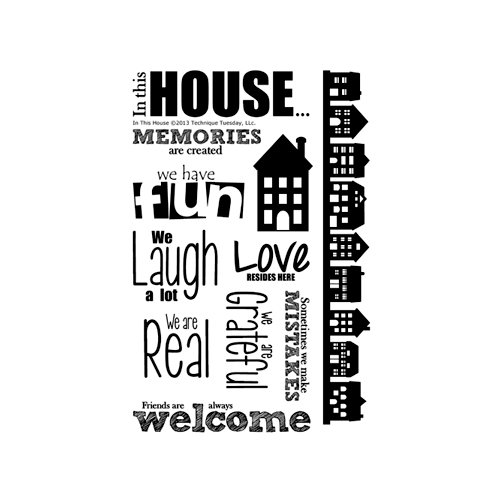 Technique Tuesday - Clear Acrylic Stamps - In This House