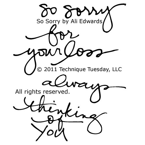 Technique Tuesday - Clear Acrylic Stamps - So Sorry by Ali Edwards