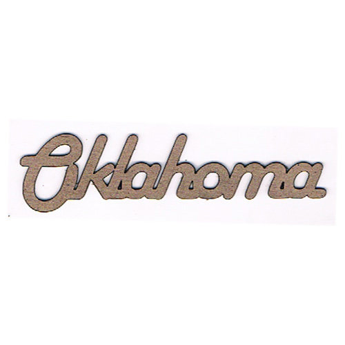 Leaky Shed Studio - Chipboard Words - Oklahoma