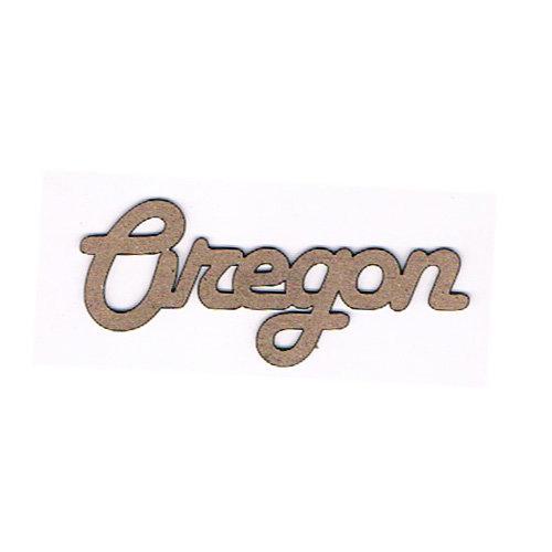 Leaky Shed Studio - Chipboard Words - Oregon