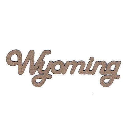 Leaky Shed Studio - Chipboard Words - Wyoming