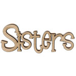Unique Pages - Family Collection - Chipboard Words - Sisters