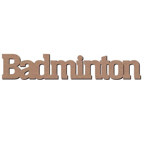 Leaky Shed Studio - Sport Collection - Chipboard Words - Badminton