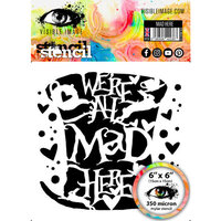 Visible Image - 6 x 6 Stencil - Mad Here