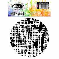 Visible Image - 6 x 6 Stencil - Stop Meshing Around