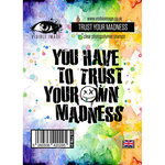 Visible Image - Clear Acrylic Stamps - Trust Your Madness