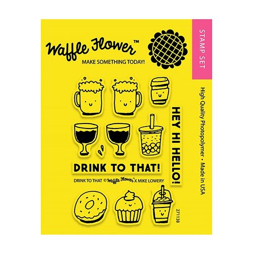 Waffle Flower Crafts - Clear Acrylic Stamps - Drink to That