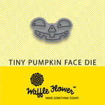 Waffle Flower Crafts - Halloween - Craft Die - Tiny Pumpkin Face