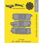 Waffle Flower Crafts - Craft Die - Hey Hi Hello