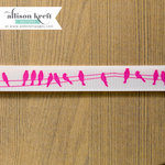 Websters Pages - Sweet Notes Collection - Designer Ribbon - Pink Birds - 25 Yards