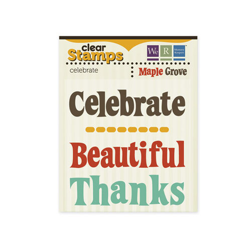 We R Memory Keepers - Maple Grove Collection - Clear Acrylic Stamps - Celebrate