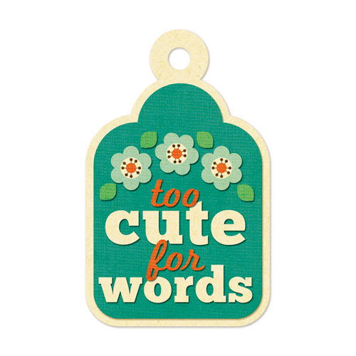 We R Memory Keepers - Embossed Tags - Too Cute for Words