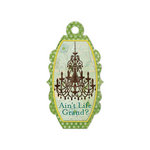 We R Memory Keepers - Anthologie Collection - Embossed Tags - Ain't Life Grand