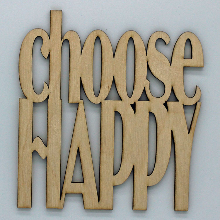 Clear Scraps Choose Happy Wood Quotes