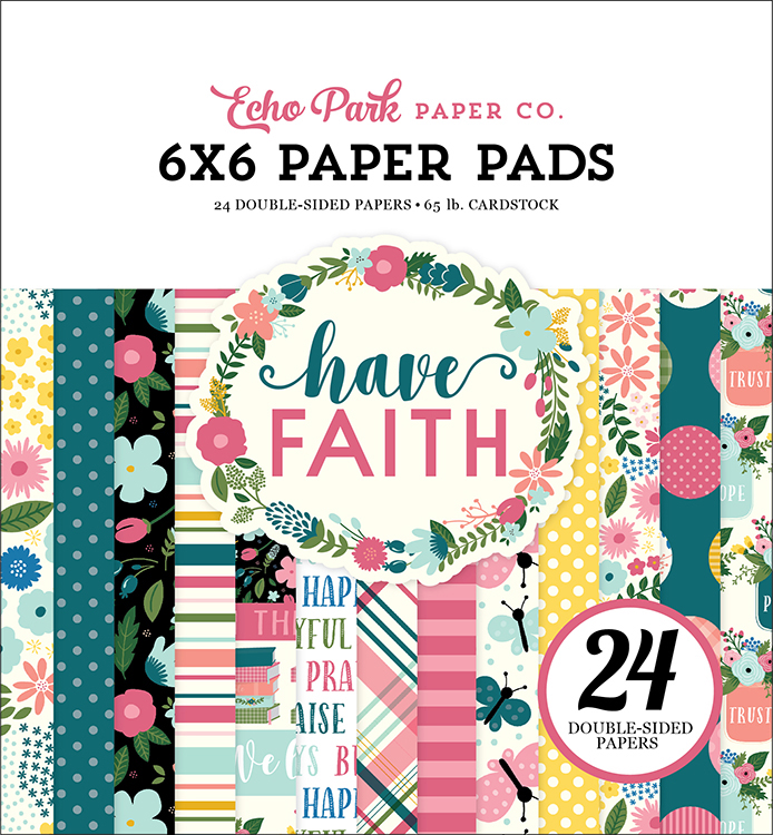Echo Park Paper Have Faith 6x6 in