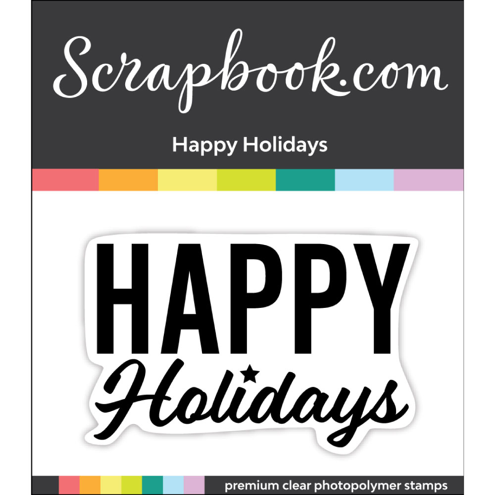 Exclusive Scrapbook.com Happy Holiday Stamp1