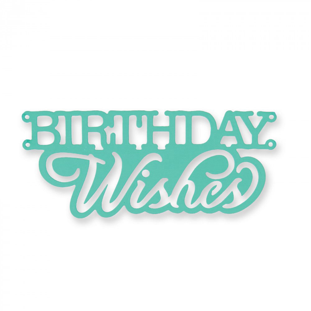 Sizzix Where Women Cook Birthday Wishes Cake Topper Thinlits Die