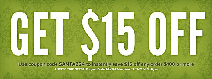 2014 Holidays $15 OFF $100 Coupon Code
