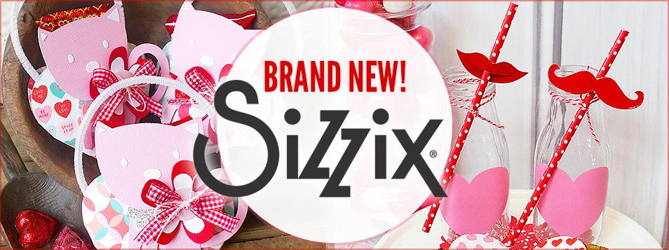 Sizzix - valentines - theme 2016