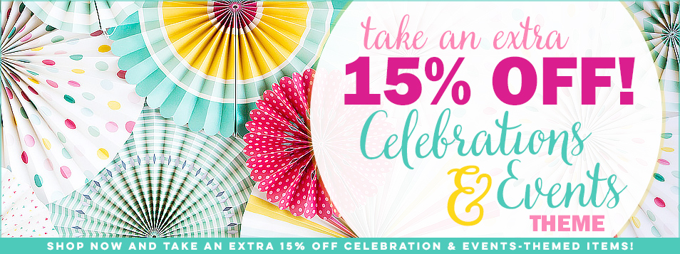 EXTRA 15% off Celebrations & Events Theme