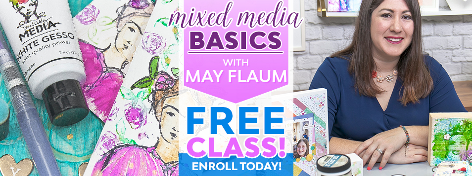May Flaum Mixed Media Basics