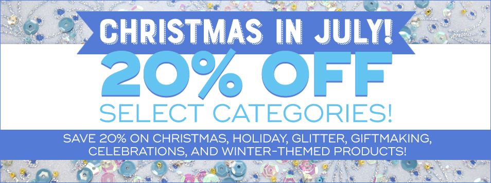 Christmas in July SALE! 20% OFF Select Categories