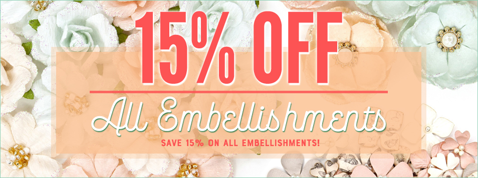 embellishments 15% Off