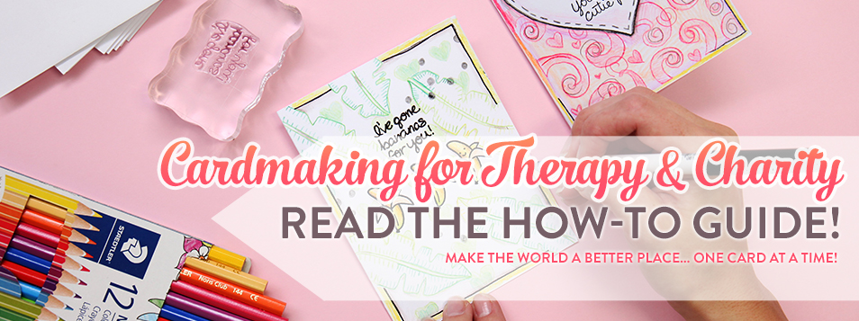 How to do Cardmaking for Therapy and Charity