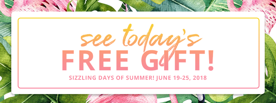 Sizzling Days Free Gifts!