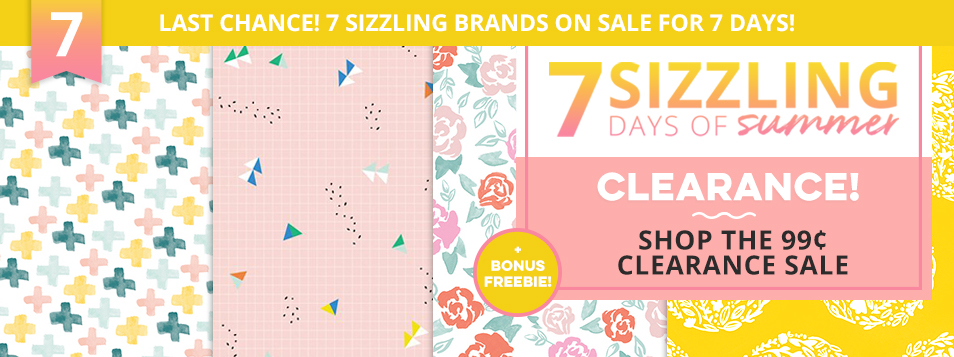 Sizzling Days 7 - Clearance Sale
