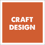 Craft Design