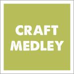 Craft Medley
