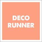 Deco Runner