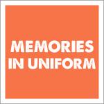 Memories In Uniform