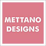 Mettano Designs