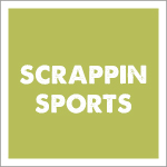 Scrappin Sports and More