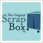 The Original Scrap Box